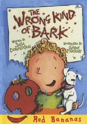 9780606335584: Wrong Kind of Bark (Red Bananas)