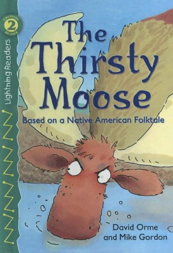 9780606335850: Thirsty Moose (Lightning Readers)