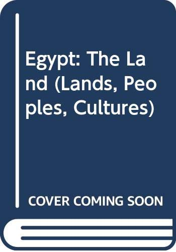 9780606335928: Egypt: The Land (Lands, Peoples, Cultures)