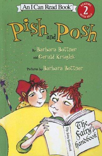 9780606336161: Pish And Posh (I Can Read: Level 2)