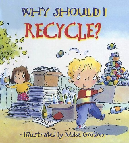 9780606336321: Why Should I Recycle?