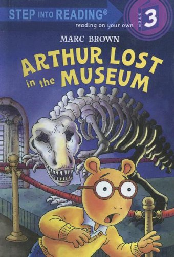 9780606337151: Arthur Lost in the Museum (Step Into Reading, Step 3)