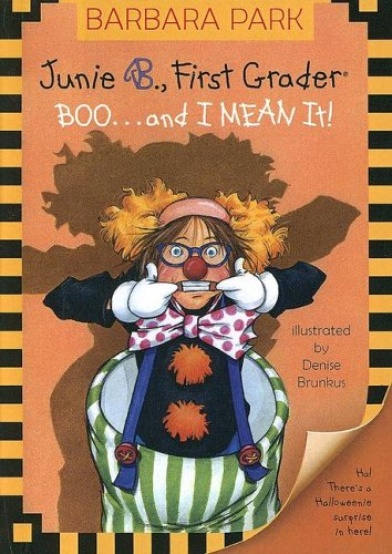 9780606337182: Boo. . .and I Mean It! (Junie B., First Grader)