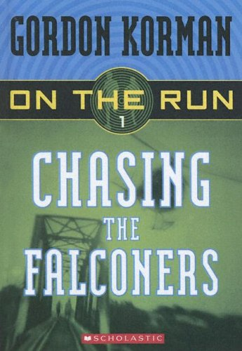 9780606338141: Chasing the Falconers (On the Run)