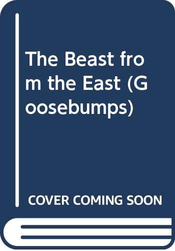 9780606338165: The Beast from the East (Goosebumps)
