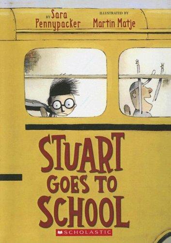 9780606338233: Stuart Goes to School