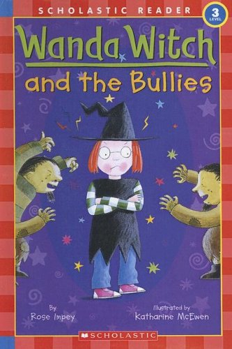 9780606338325: Wanda Witch And the Bullies (Scholastic Reader Level 3)