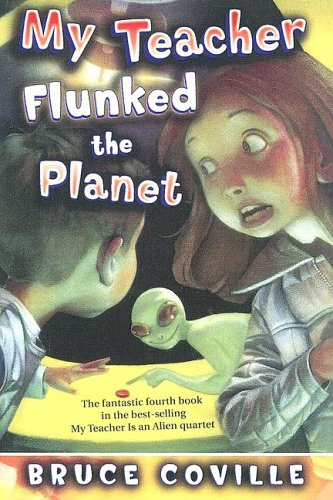 9780606338929: My Teacher Flunked the Planet