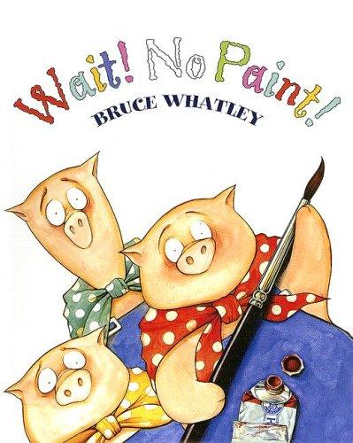 9780606339292: Wait! No Paint!