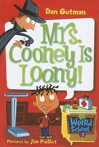 9780606339353: Mrs. Cooney Is Loony! (My Weird School)