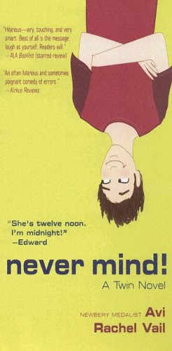 9780606339414: Never Mind!: A Twin Novel
