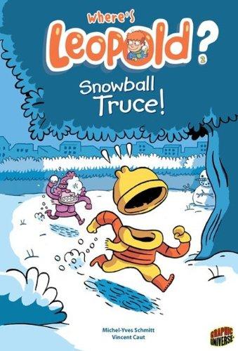9780606339964: Snowball Truce! (Turtleback School & Library Binding Edition) (Where's Leopold?)