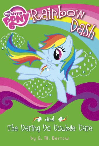 9780606340892: Rainbow Dash and the Daring Do Double Dare