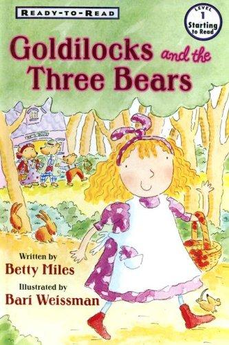 9780606340939: Goldilocks And the Three Bears (Ready-to-Read)