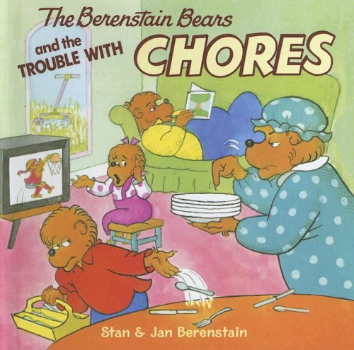 9780606341523: The Berenstain Bears and the Trouble With Chores