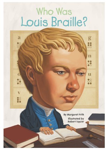 9780606341677: Who Was Louis Braille? (Turtleback School & Library Binding Edition)