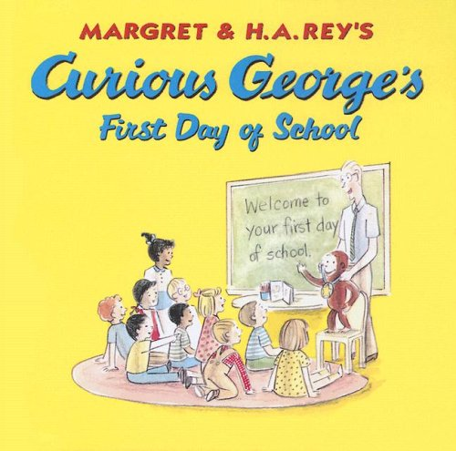 9780606341707: Curious George's First Day of School