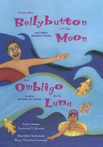 9780606341950: From The Bellybutton Of The Moon / Del Ombligo De La Luna (The Magical Cycle of the Seasons Series) (Spanish Edition)