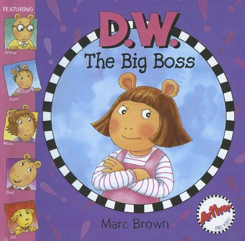 9780606342308: D.w. the Big Boss (D. W. Series)