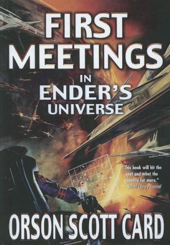 9780606343305: First Meetings in the Enderverse