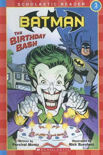 9780606343459: Batman: Birthday Bash (Scholastic Reader Level 3)