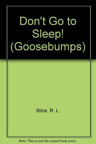 9780606343503: Don't Go to Sleep! (Goosebumps)