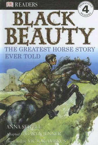 9780606344197: Black Beauty: The Greatest Horse Story Ever Told (Dk Readers, Level 4)