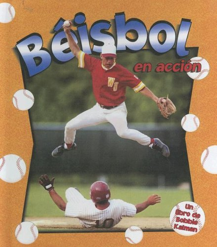9780606344401: Beisbol in Accion/baseball in Action (Sports in Action in Spanish)