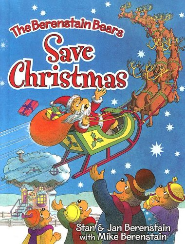 9780606344517: The Berenstain Bears Save Christmas