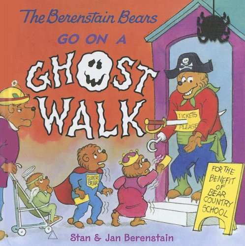 9780606344548: The Berenstain Bears Go on a Ghost Walk