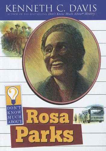 9780606344630: Don't Know Much About Rosa Parks