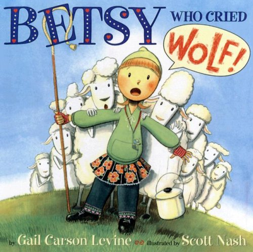 9780606344753: Betsy Who Cried Wolf