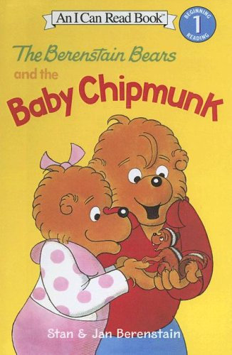 9780606344777: The Berenstain Bears and the Baby Chipmunk (I Can Read! Level 1: the Berenstain Bears)
