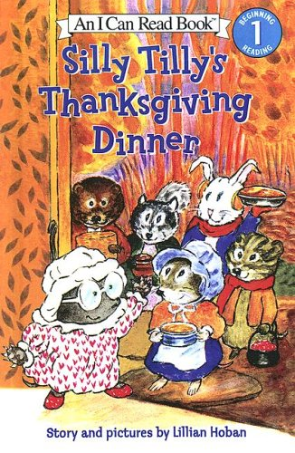 9780606344791: Silly Tilly's Thanksgiving Dinner (I Can Read, Level 1)