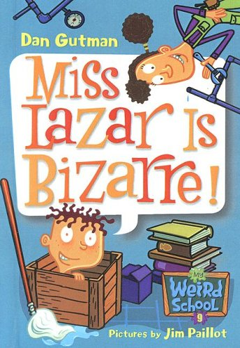 9780606344821: Miss Lazar Is Bizarre! (My Weird School)