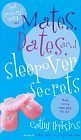 9780606345026: Mates, Dates, And Sleepover Secrets (Mates and Dates)