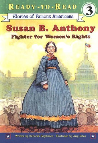 9780606345200: Susan B. Anthony: Fighter for Women's Rights (Ready-to-read Level 3)
