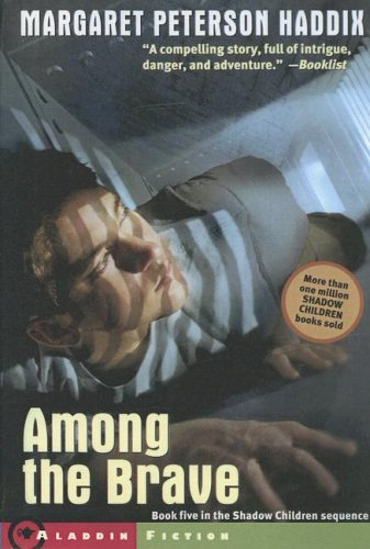 9780606345347: Among the Brave (Shadow Children)