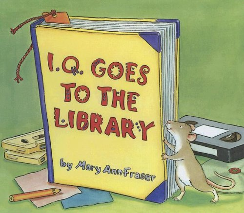9780606345859: I .q. Goes to the Library
