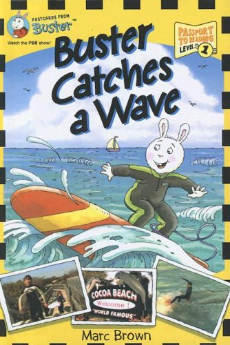 9780606346931: Buster Catches a Wave (Passport to Reading Level 1: Postcards from Buster)