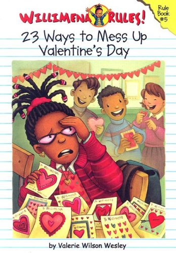 9780606347006: 23 Ways to Mess Up Valentine's Day (Willimena Rules!)