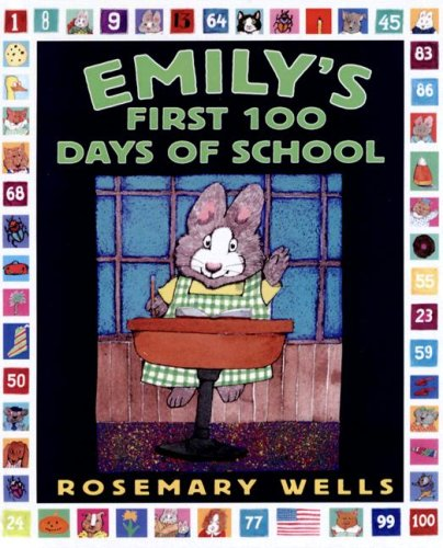9780606347075: Emily's First 100 Days of School