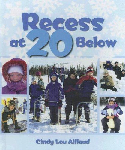 9780606347235: Recess at 20 Below