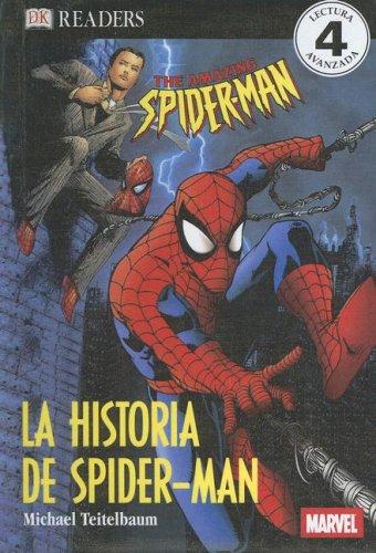 9780606347723: Historia De Spider-man/story of Spider-man (Dk Readers in Spanish) (Spanish Edition)