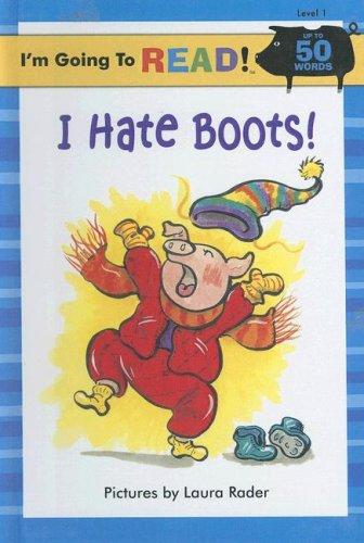 9780606348171: I Hate Boots! (I'm Going to Read, Level 1)