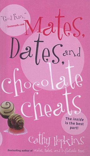 9780606348485: Mates, Dates, And Chocolate Cheats (Mates and Dates)