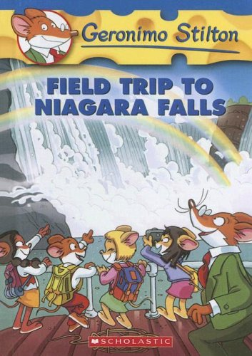 9780606348980: Field Trip to Niagara Falls (Geronimo Stilton)