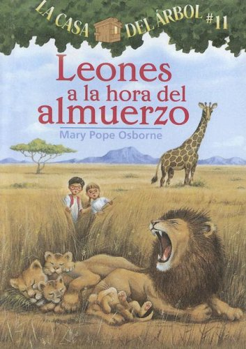 9780606349192: Leones a La Hora Del Almuerzo / Lions at Lunchtime (La casa del arbol / Magic Tree House) (Spanish Edition)