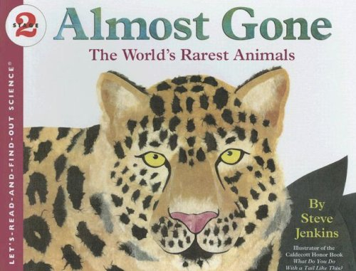 9780606349307: Almost Gone: The World's Rarest Animals (Let's-Read-and-Find-Out Science, Stage 2)