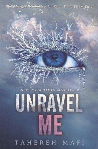 9780606350495: Unravel Me (Shatter Me)